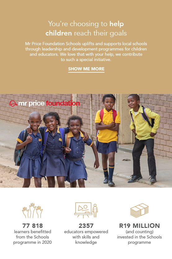 Every purchase is linked to a donation towards the education of children in our poorest communities.